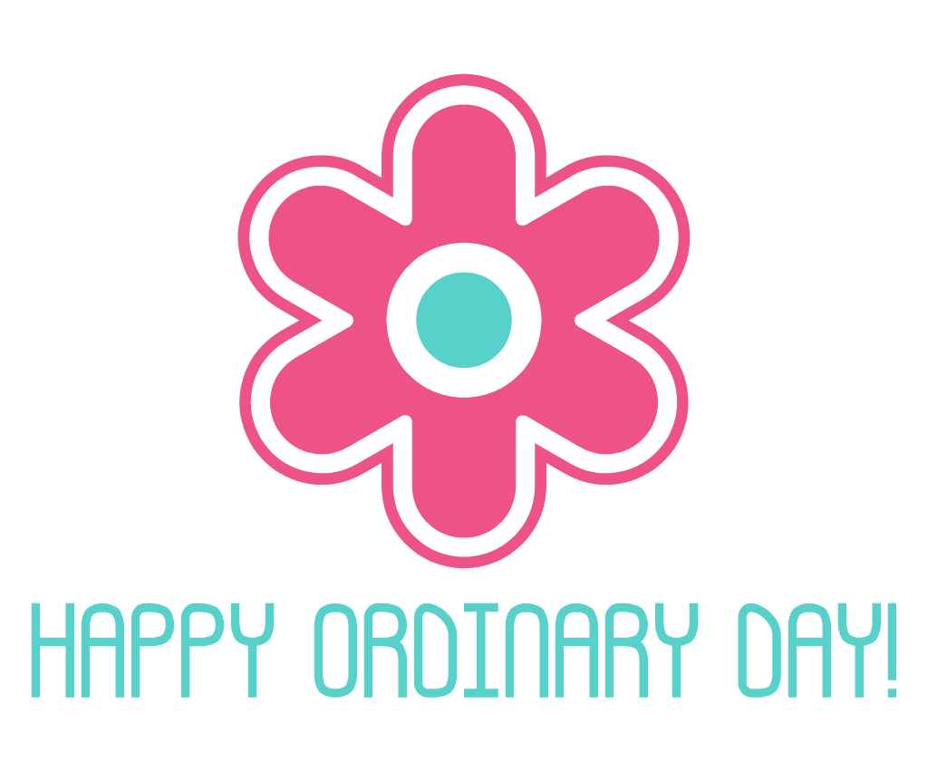 HAPPY ORDINARY DAY! 開設